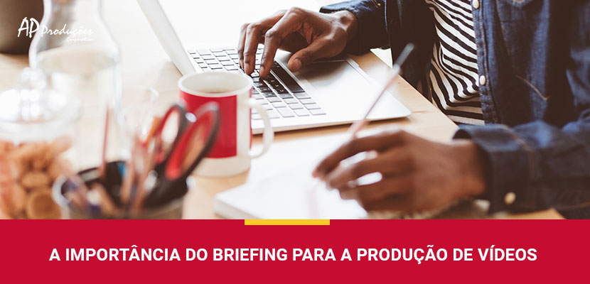 a-importancia-do-briefing-para-a-producao-de-videos-3