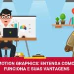 Como funcionam os Motion Graphics