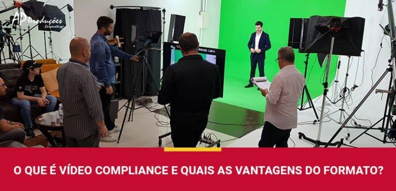 O que é vídeo Compliance e Quais as Vantagens do Formato?