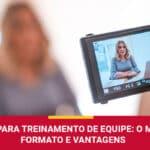 Vídeos Para Treinamento de Equipe: Formato e Vantagens | AP Produções e Imagens